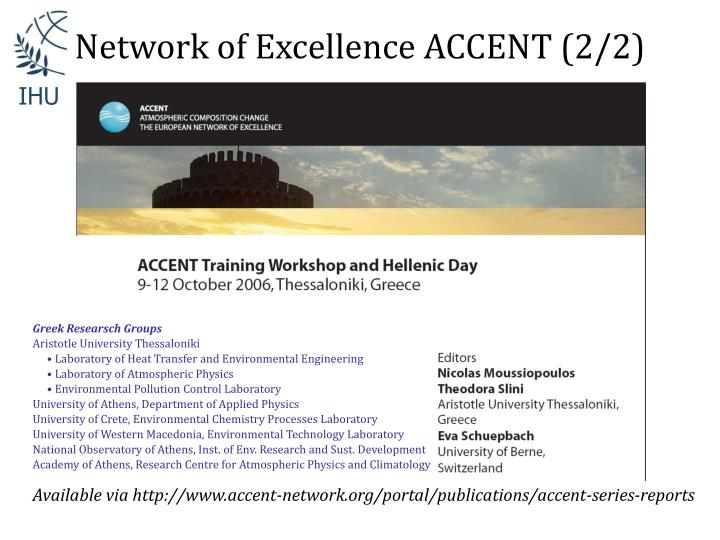 Network of Excellence ACCENT (2/2)