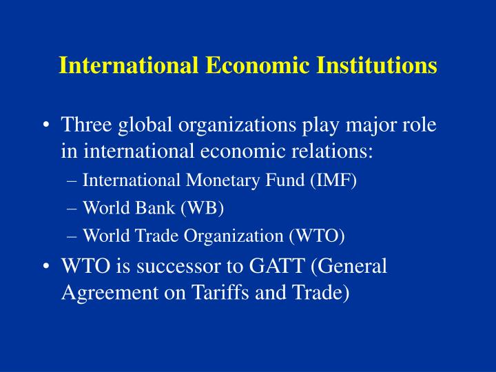 International economic institutions