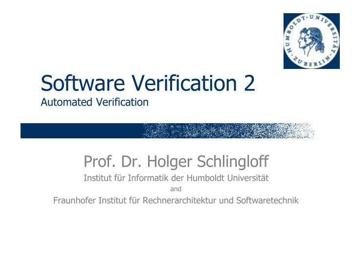 Software verification 2 automated verification