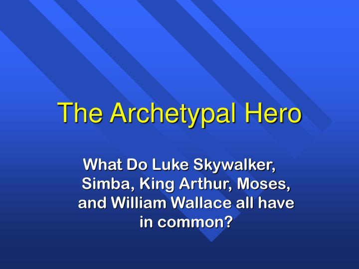 the archetypal hero n.