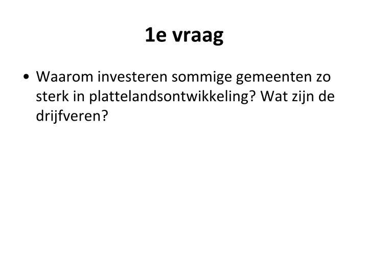 1e vraag