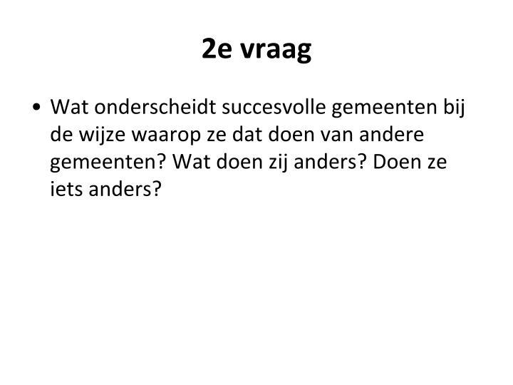 2e vraag