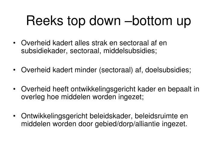 Reeks top down –bottom up