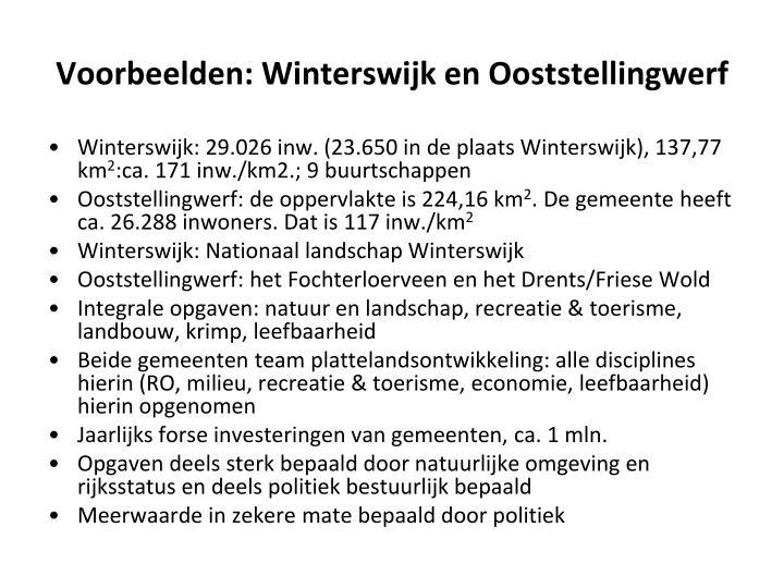 Voorbeelden: Winterswijk en Ooststellingwerf