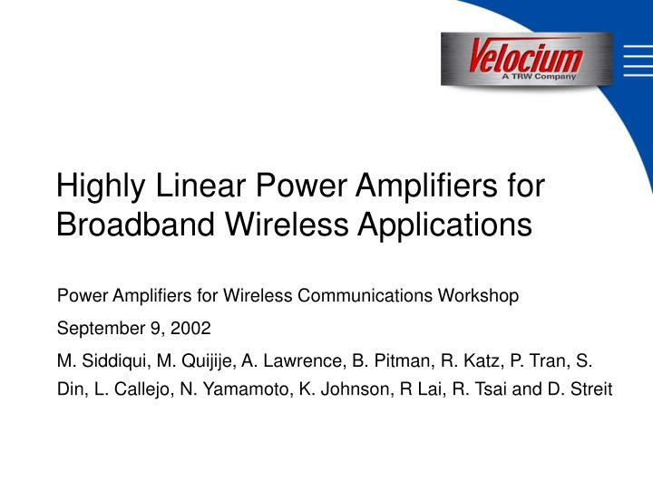 highly linear power amplifiers for broadband wireless applications n.