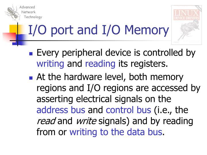 I o port and i o memory