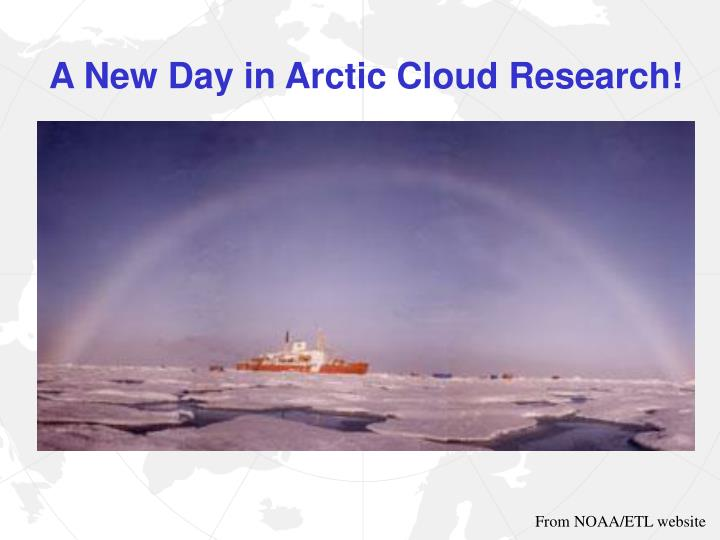 A New Day in Arctic Cloud Research!
