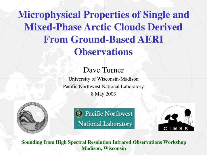 Microphysical Properties of Single and Mixed-Phase Arctic Clouds Derived From Ground-Based AERI Obse...