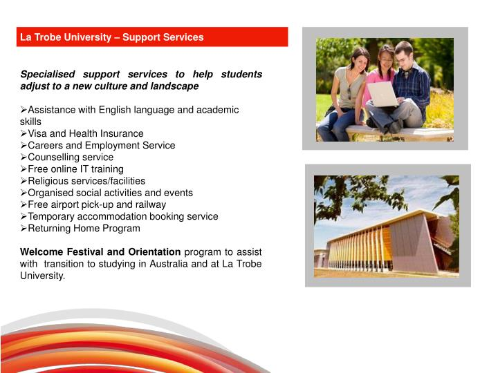 La Trobe University – Support Services