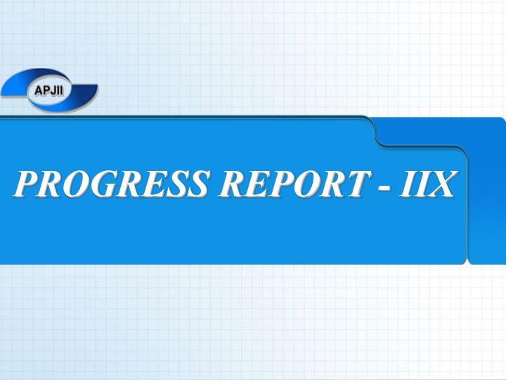 progress report iix n.