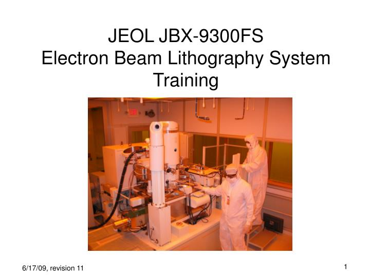 jeol jbx 9300fs electron beam lithography system training n.