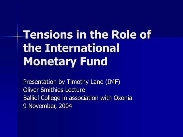 tensions in the role of the international monetary fund n.