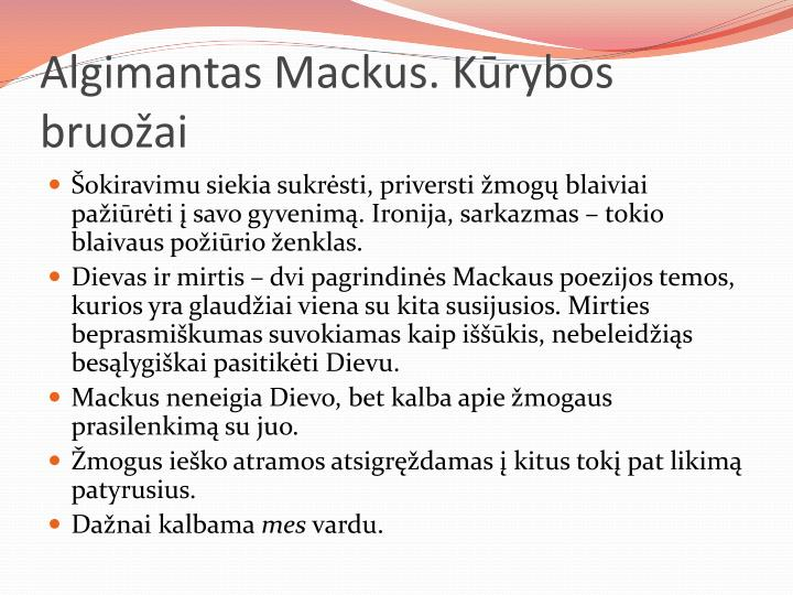 Algimantas Mackus. Kūrybos bruožai