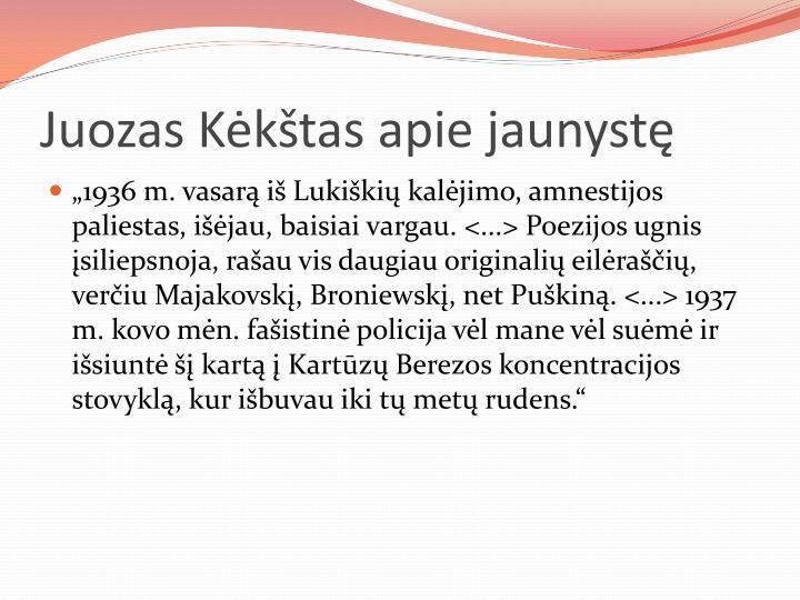 Juozas Kėkštas apie jaunystę