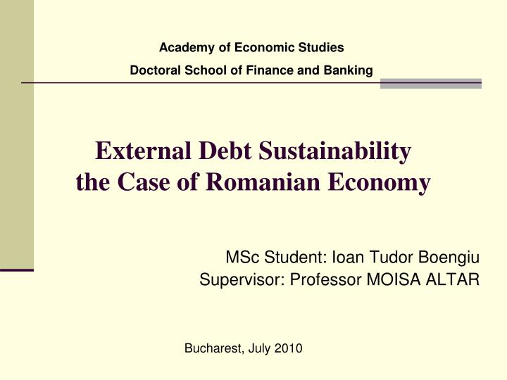 external debt sustainability the case of romanian economy n.