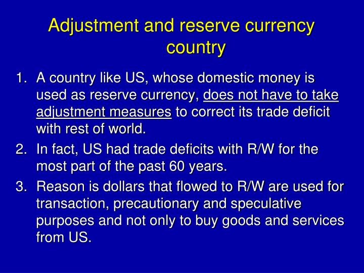 Adjustment and reserve currency country