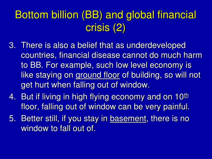 Bottom billion (BB) and global financial crisis (2)