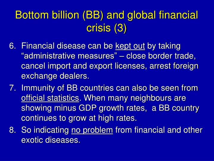 Bottom billion (BB) and global financial crisis (3)