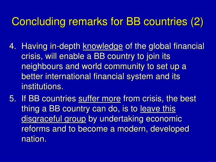 Concluding remarks for BB countries (2)