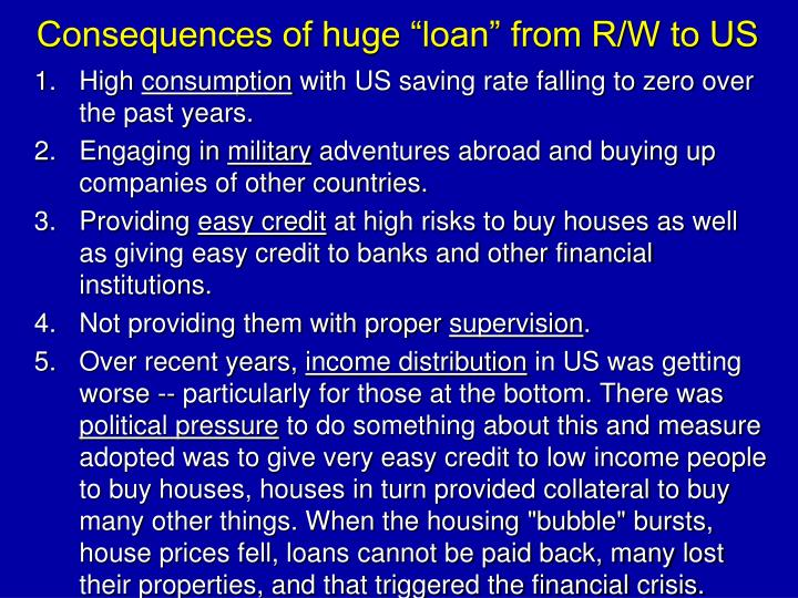 """Consequences of huge """"loan"""" from R/W to US"""