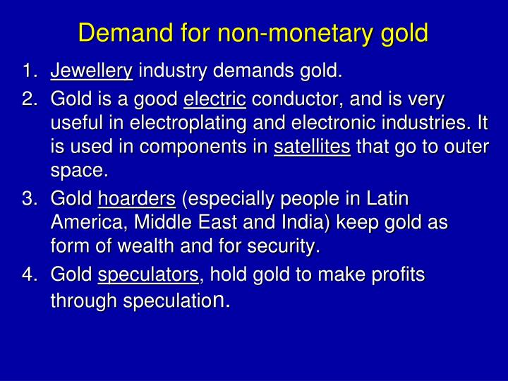 Demand for non-monetary gold