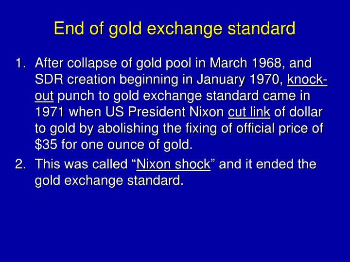 End of gold exchange standard