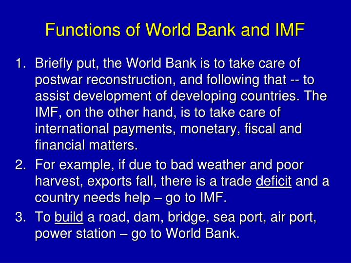Functions of World Bank and IMF