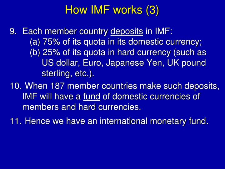 How IMF works (3)