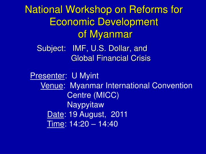National workshop on reforms for economic development of myanmar