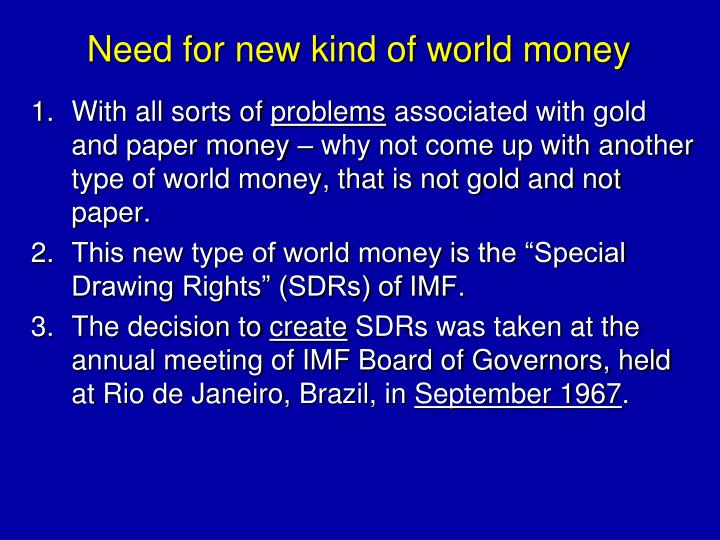 Need for new kind of world money