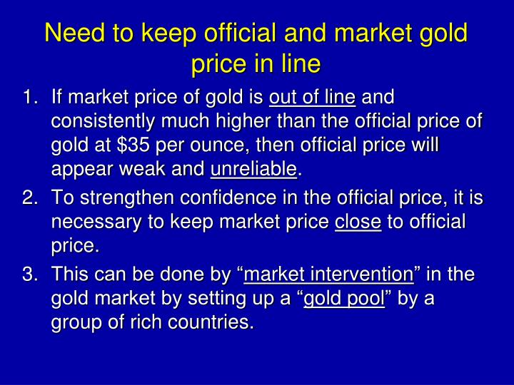 Need to keep official and market gold price in line