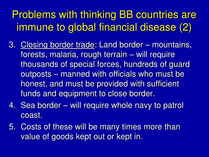 Problems with thinking BB countries are immune to global financial disease (2)