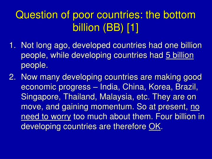 Question of poor countries: the bottom billion (BB) [1]