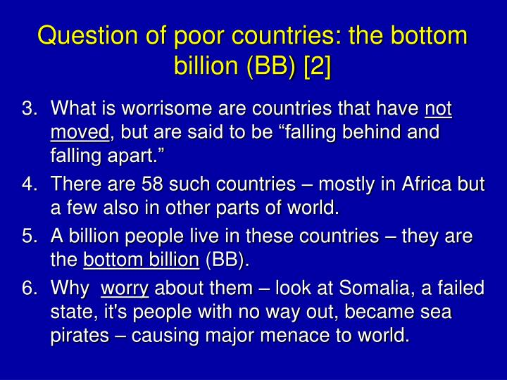 Question of poor countries: the bottom billion (BB) [2]