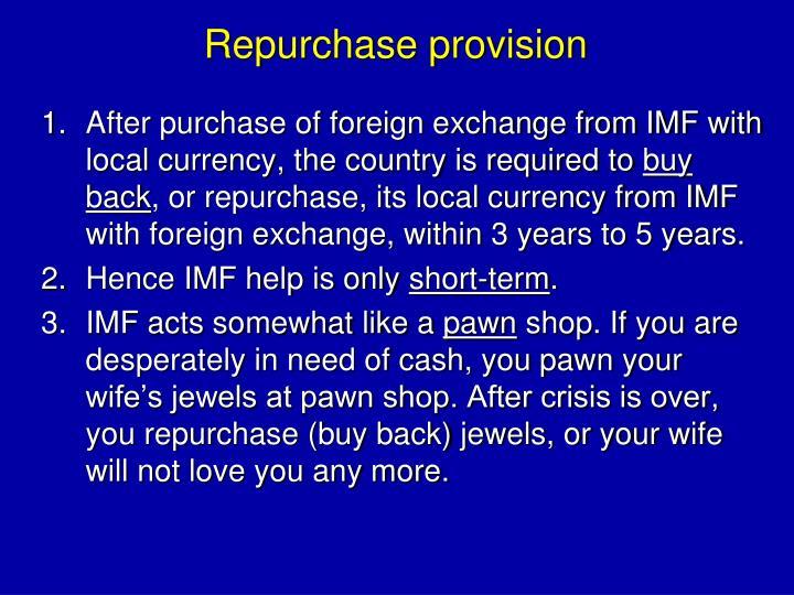 Repurchase provision