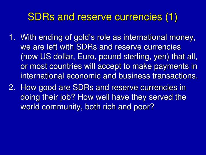 SDRs and reserve currencies (1)