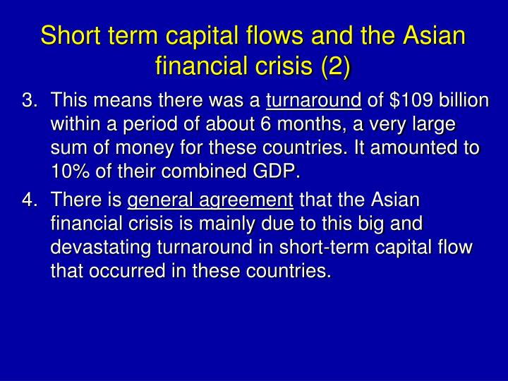 Short term capital flows and the Asian financial crisis (2)