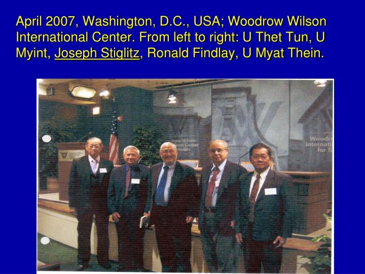 April 2007, Washington, D.C., USA; Woodrow Wilson International Center. From left to right: U Thet Tun, U Myint,