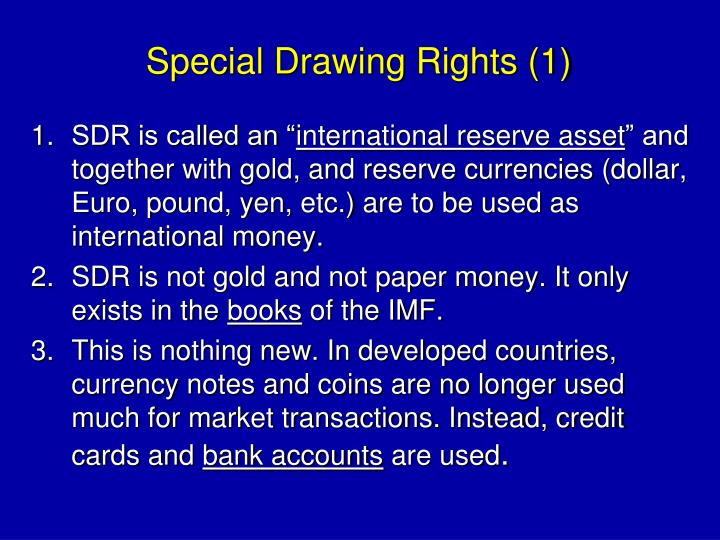 Special Drawing Rights (1)