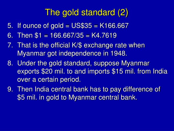 The gold standard (2