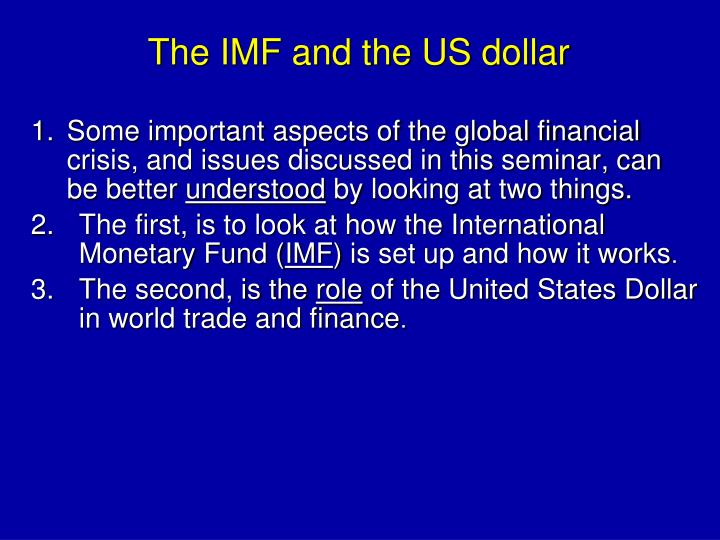 The IMF and the US dollar