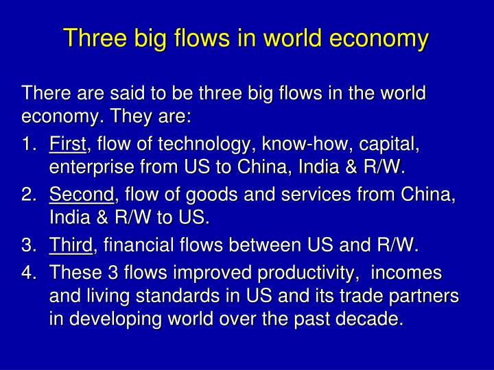 Three big flows in world economy