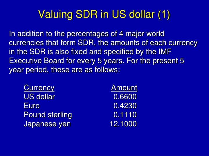 Valuing SDR in US dollar (1)