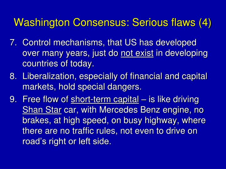 Washington Consensus: Serious flaws (4)