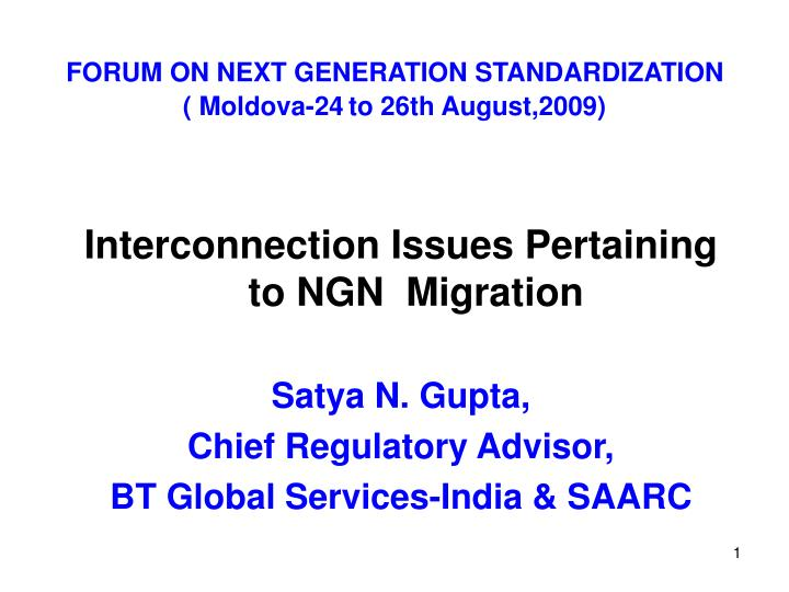 forum on next generation standardization moldova 24 to 26th august 2009 n.