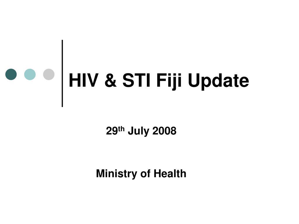 PPT - HIV & STI Fiji Update PowerPoint Presentation - ID:3320721
