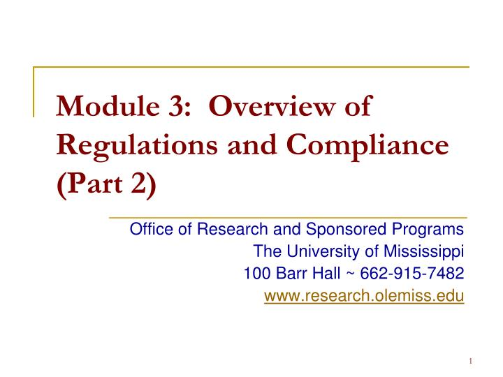module 3 overview of regulations and compliance part 2 n.
