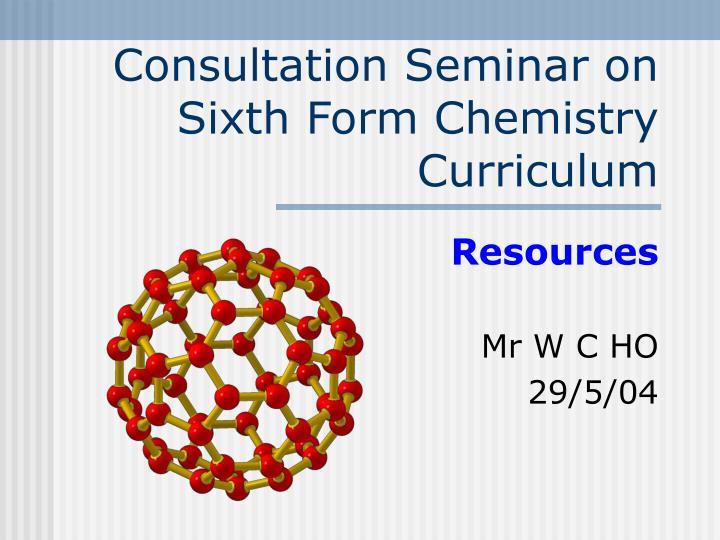 consultation seminar on sixth form chemistry curriculum n.
