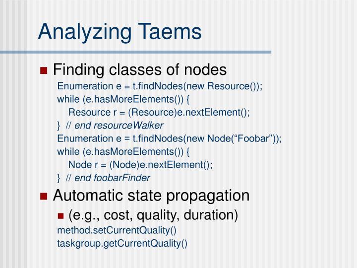 Analyzing Taems