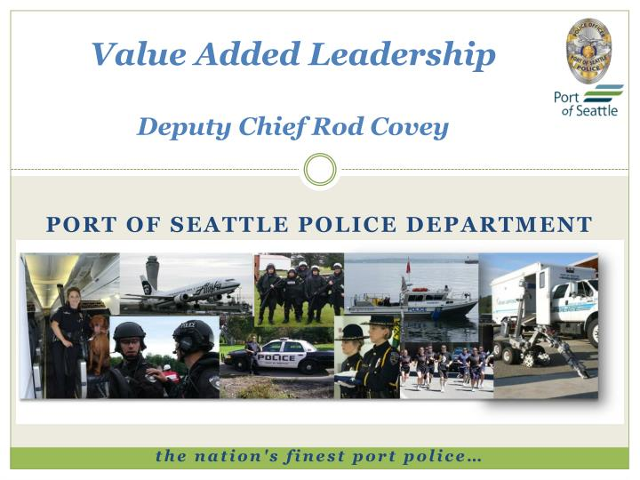 value added leadership deputy chief rod covey n.